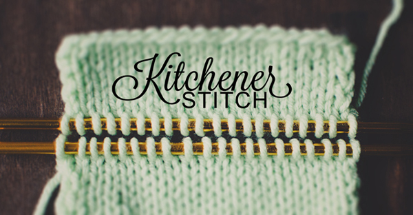 Kitchener Stitch Tutorial